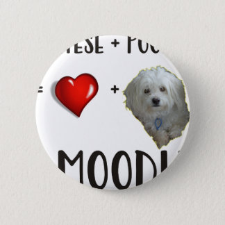 Maltese + Poodle = Moodle 2 Inch Round Button