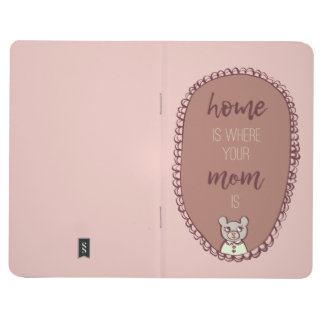"Mama Bear Illustration ""home is where your mom is"" Journal"