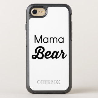 Mama Bear iPhone OtterBox Symmetry iPhone 7 Case