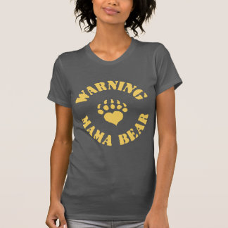 Mama Bear Warning T-Shirt