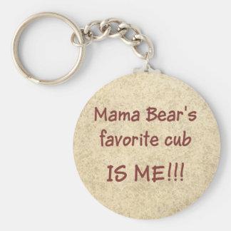 Mama Bear's favorite cub is ME Keychain