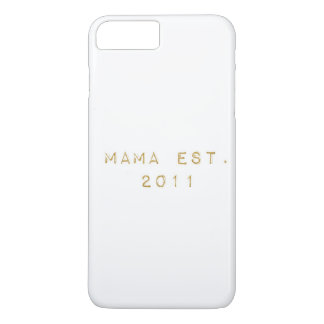 Mama EST 2011 iPhone 8 Plus/7 Plus Case