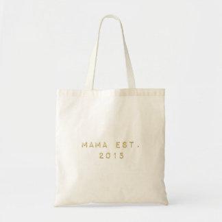 Mama EST 2015 Tote Bag