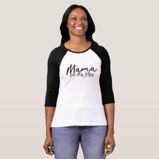 Mama for His Glory Christian Shirt