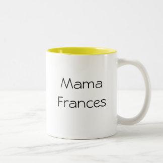 mama frances mug