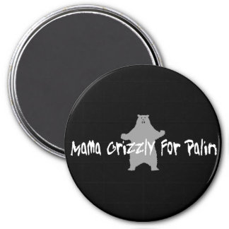 Mama Grizzly For Palin 3 Inch Round Magnet