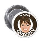 Mama Grizzly Sarah Palin Button