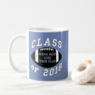 Mama Said Take Your Flag Coffee Mug