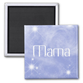 Mama Starry Magnet