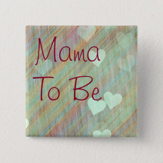 Mama to be Teal and Burgundy Baby Shower Button