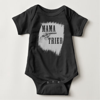 Mama Tried Merle Haggard country DARK bodysuit