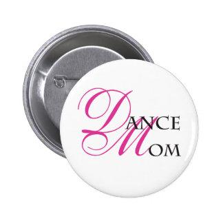 Maman 01 de danse badges avec agrafe
