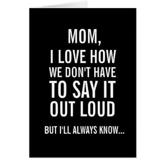 Maman, je saurai toujours… Carte drôle du jour de