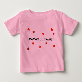 Maman Je T'Aime French Baby Heart Mother's Day T Shirt