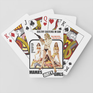 Mama's Dirty Girls Playing Cards