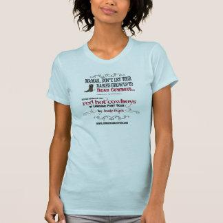 Mamas don't let your babies READ cowboys T-Shirt