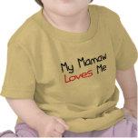 Mamaw m'aime t-shirts