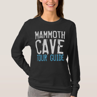 MAMMOTH CAVE KENTUCKY TOUR GUIDE T-shirts