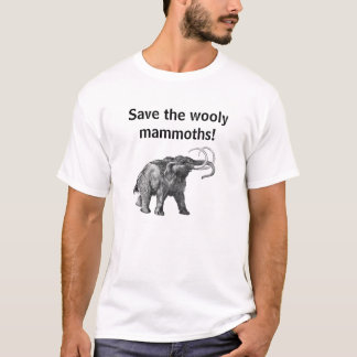 mammoth, Save the wooly mammoths! T-Shirt