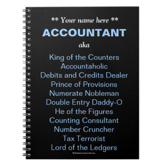 Man Accountant Add A Name Funny & Silly Job Titles Spiral Note Books