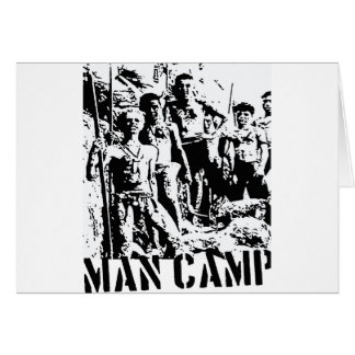 Man Camp LOTF Card