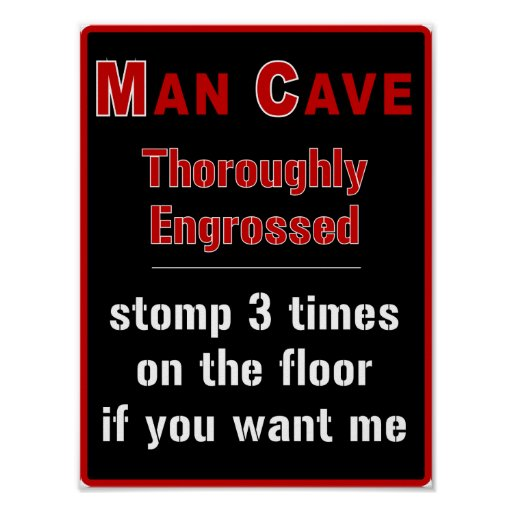 Man Cave Signs Walmart Canada : Man cave engrossed poster zazzle