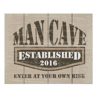"Man Cave Poster - Established ""Add Date"""