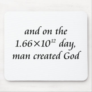 Man created God Mouse Pad