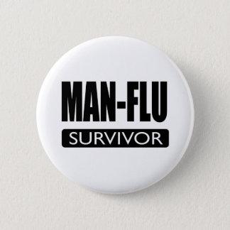 MAN-FLU SURVIVOR. 2 INCH ROUND BUTTON