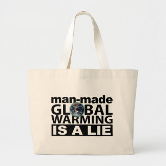 Man-Made Global Warming is a Lie Tote Bag