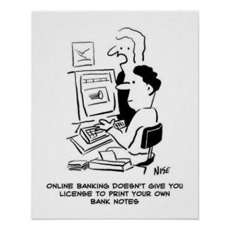 Man prints own banknotes online cartoon poster