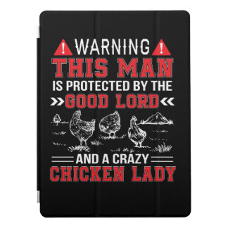 Man Protect Lord And Crazy Chicken Lady iPad Pro Cover