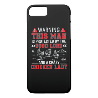 Man Protect Lord And Crazy Chicken Lady iPhone 8/7 Case