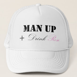MAN UP AND DRINK ROSÉ TRUCKER HAT