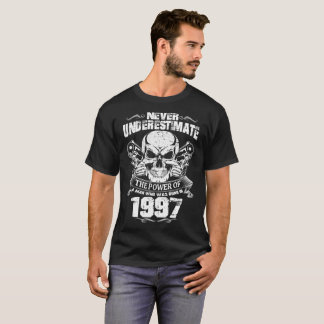 MAN WAS BORN IN 1997 T-Shirt