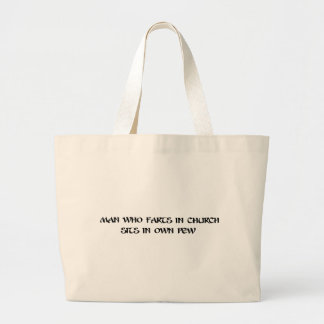 Man who farts in church canvas bag