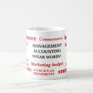 Management Accounting Swear Words! Annoying Joke Coffee Mug