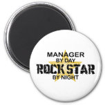 Manager Rock Star by Night 2 Inch Round Magnet
