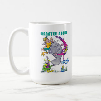 Manatee Abuse - Manatee Rights - Buddy Manatee Coffee Mug