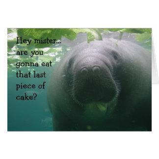 Manatee Birthday Last piece of cake Mister - 5x7 Card