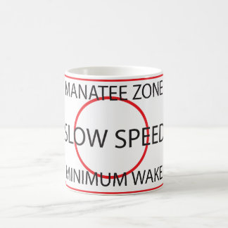 Manatee Zone Minimum Wake Coffee Mug