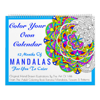 Mandalas Color Your Own Personalized Color This Wall Calendars