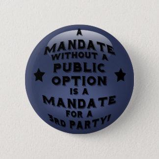 Mandate 2 Inch Round Button