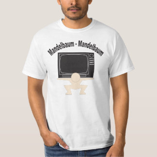 """Mandelbaum! Mandelbaum!"" T-Shirt"