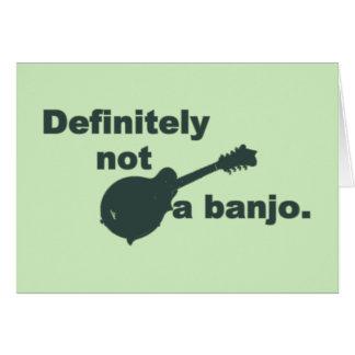 Mandolin -- Definitely Not A Banjo Card