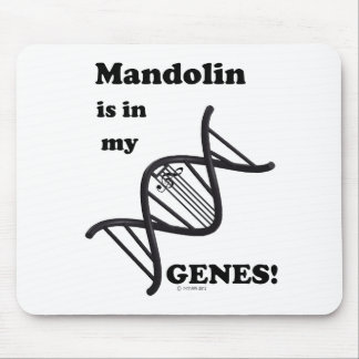 Mandolin in my Genes Mouse Pad