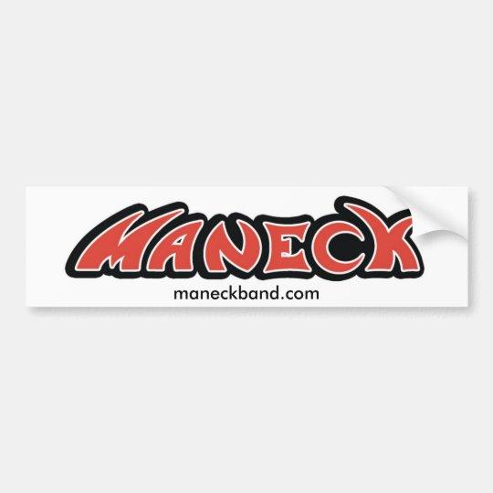 Maneck - Bumper Sticker