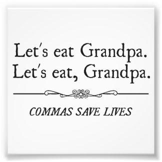 Mangeons le grand-papa que les virgules sauvent le photo d'art