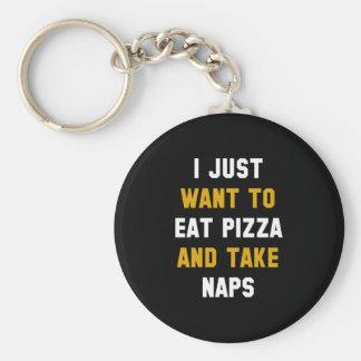 Mangez de la pizza et prenez les petits sommes porte-clé rond