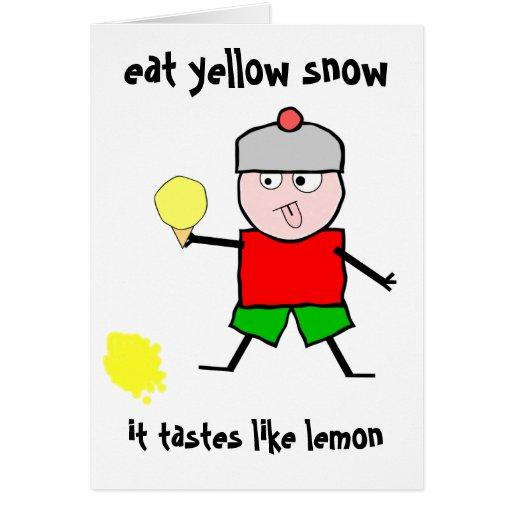 Mangez la neige jaune carte de vœux